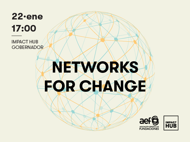 Coloquio-Taller: Networks for Change