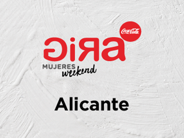 GIRA Mujeres Weekend Alicante