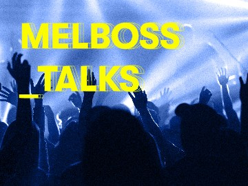Melboss Talks: Crítica musical